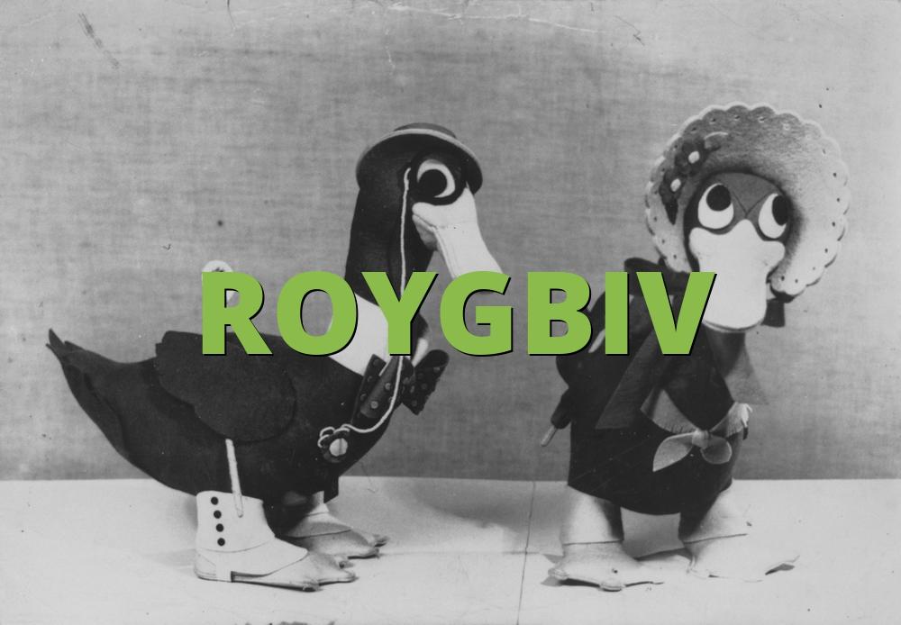 ROYGBIV