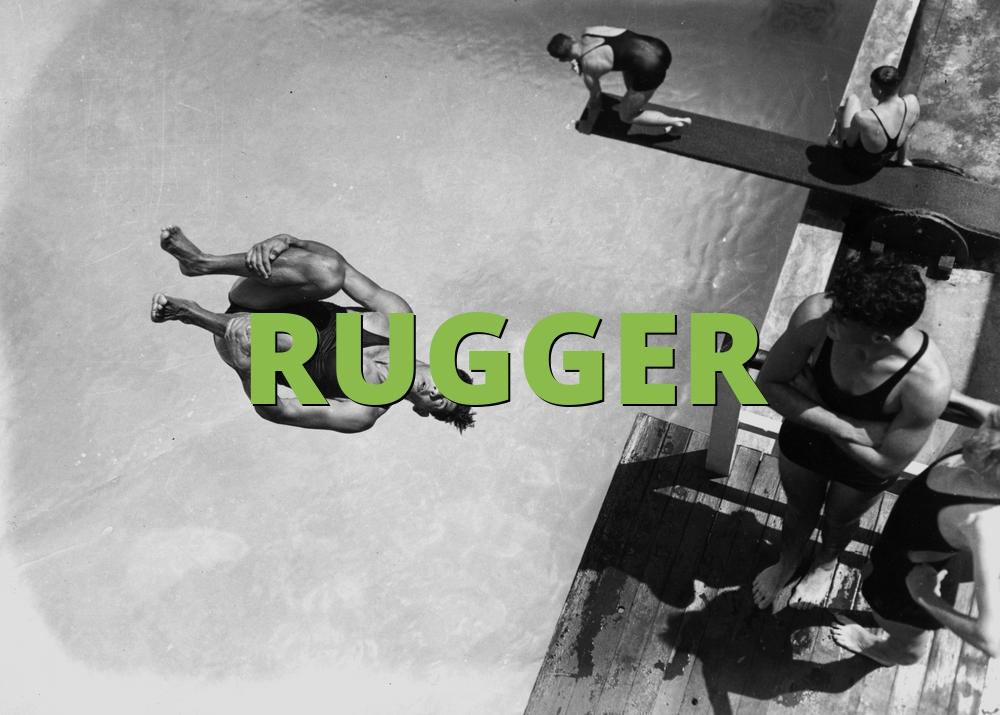 RUGGER