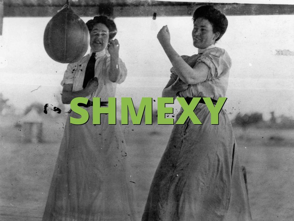 SHMEXY