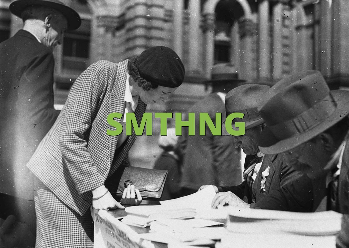 SMTHNG