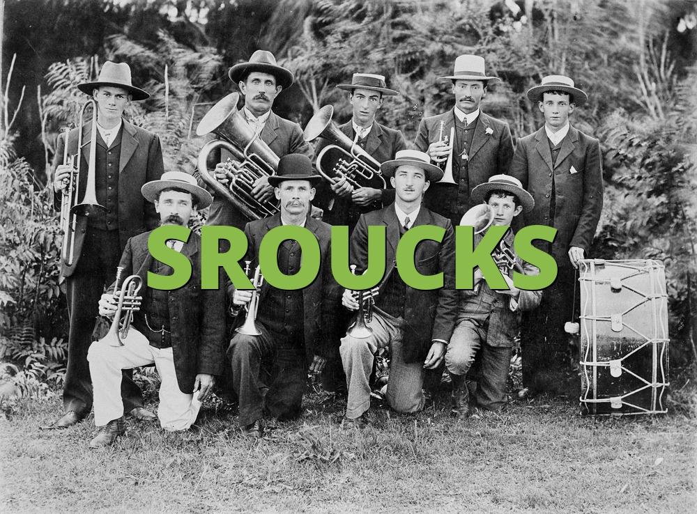 SROUCKS
