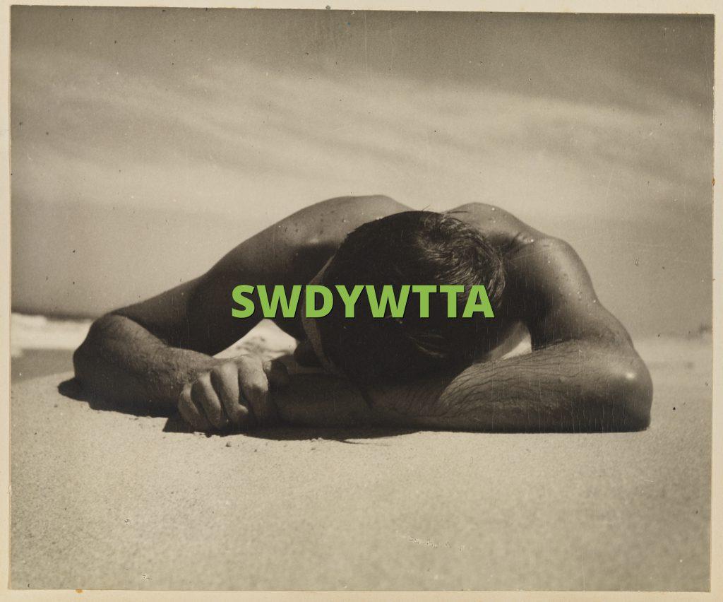 SWDYWTTA