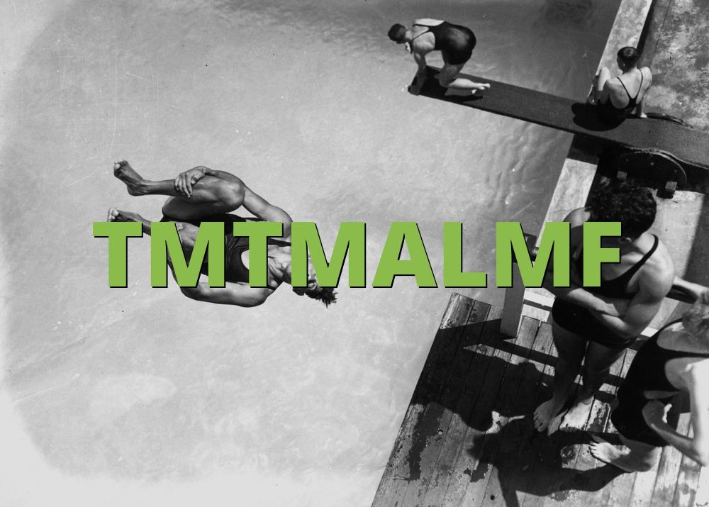 TMTMALMF