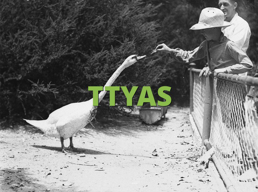 TTYAS