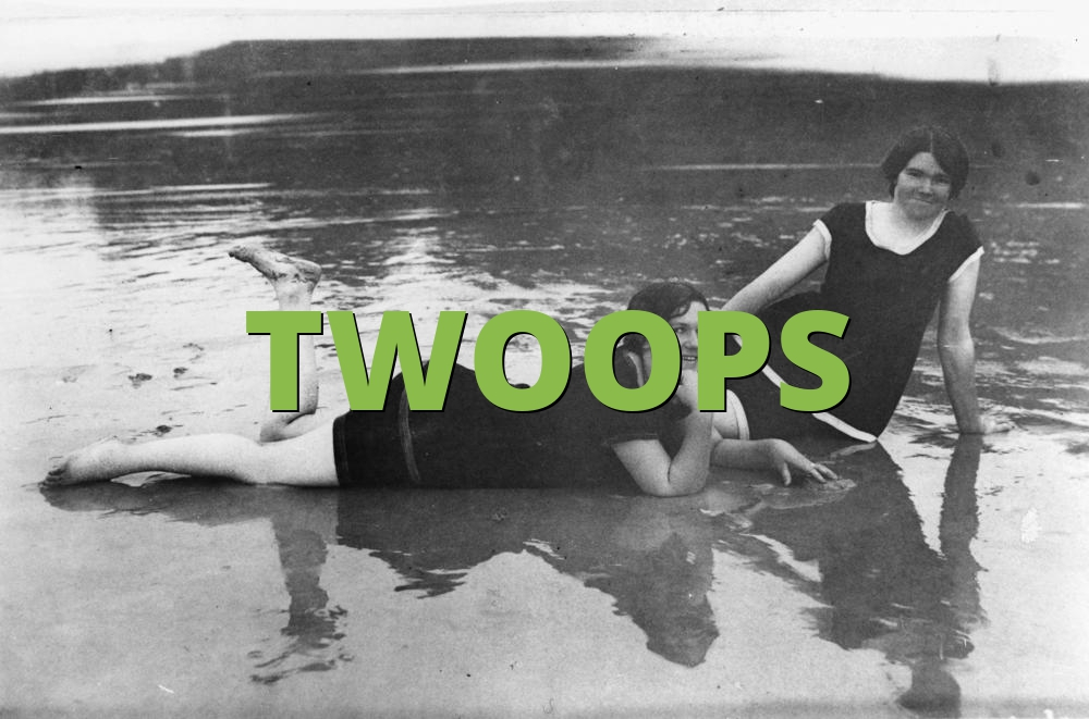TWOOPS