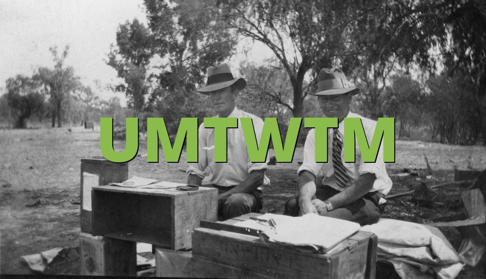UMTWTM