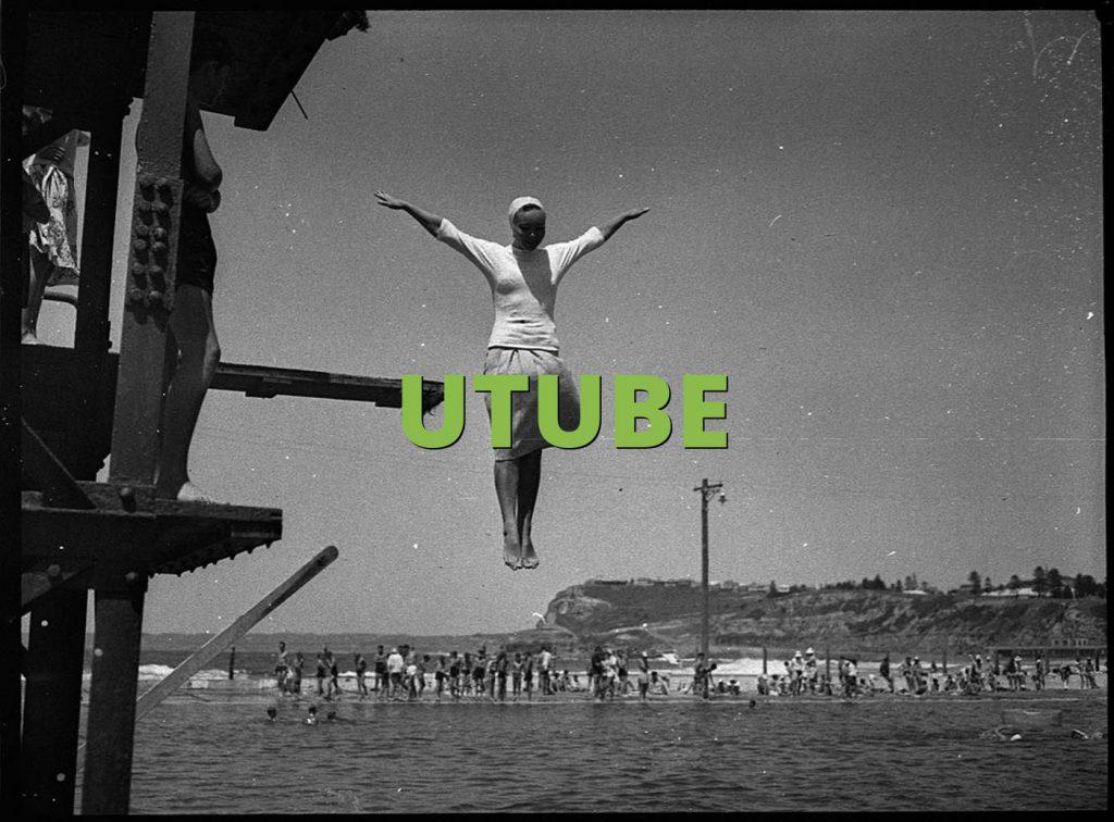 UTUBE