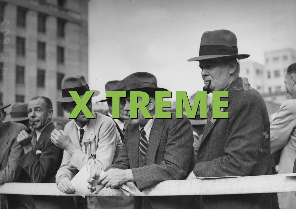 X TREME