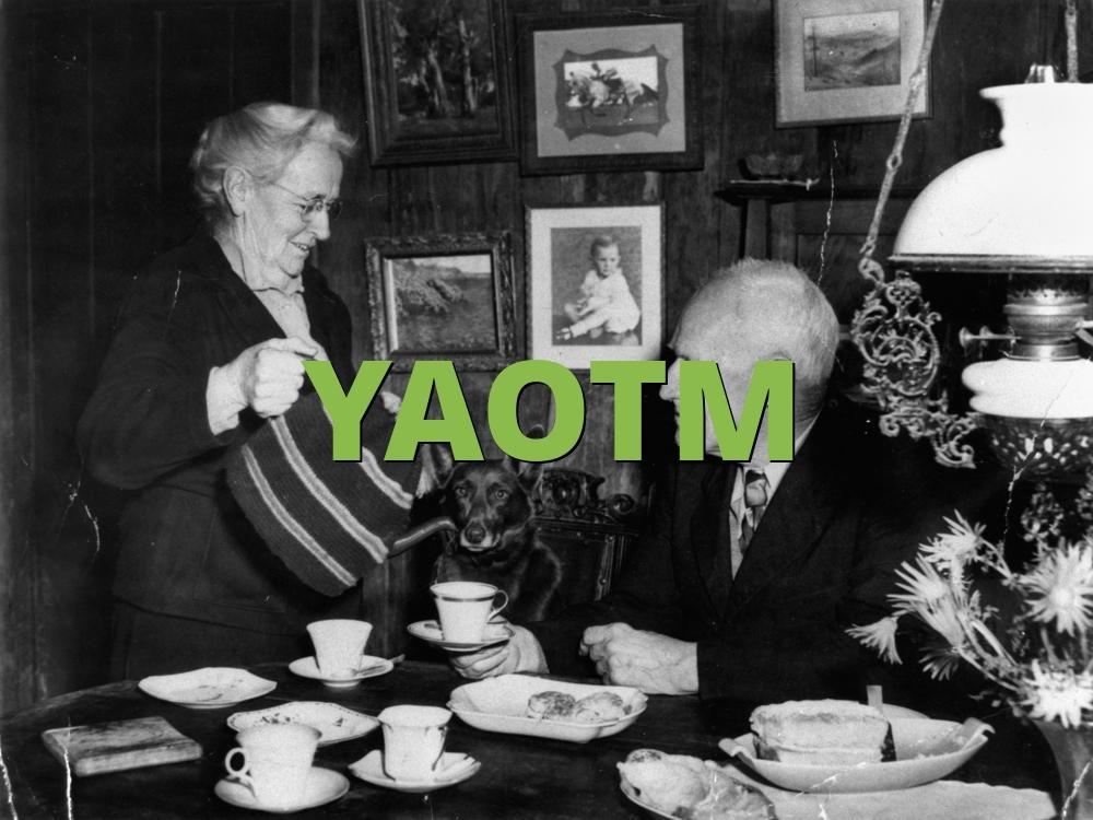 YAOTM