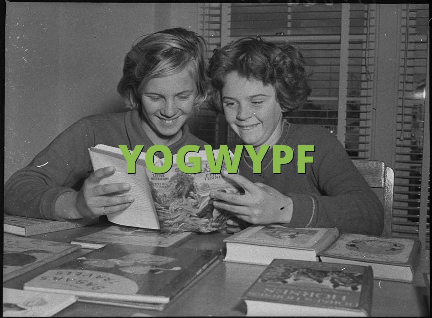 YOGWYPF