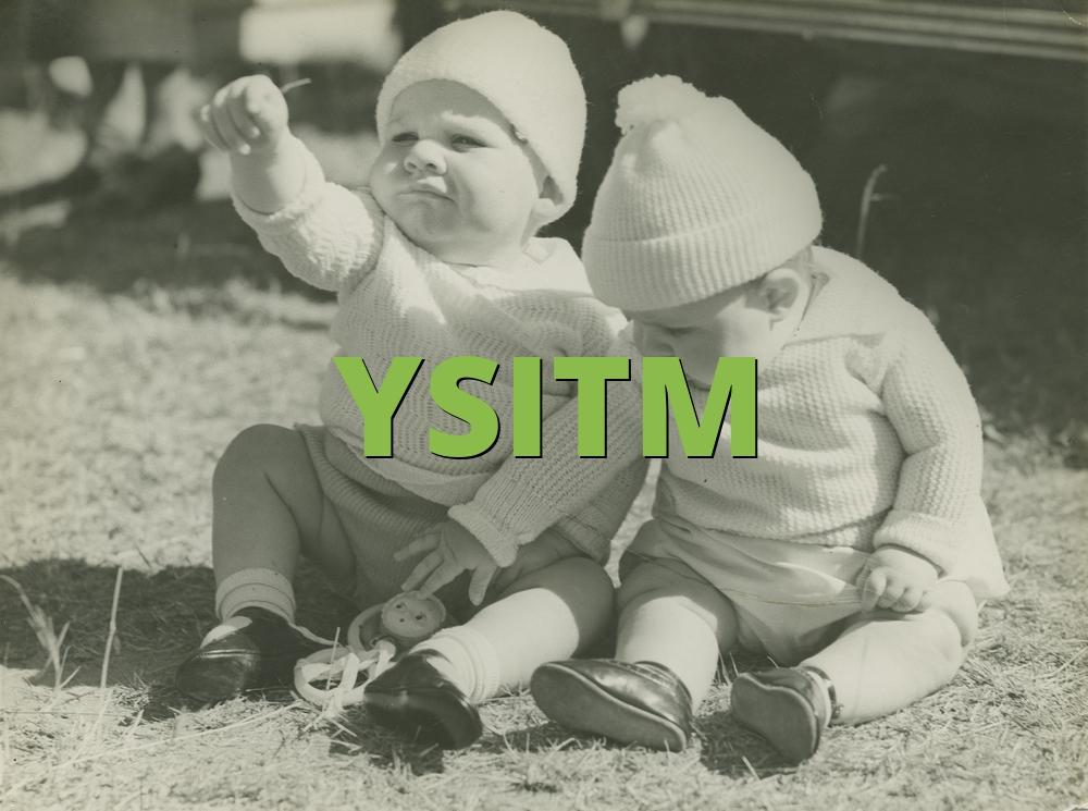 YSITM