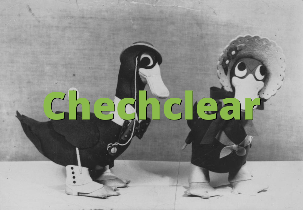 Chechclear