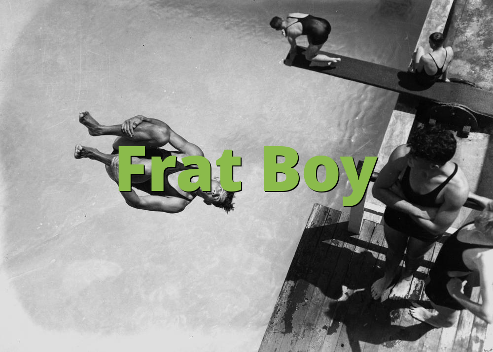 Frat Boy