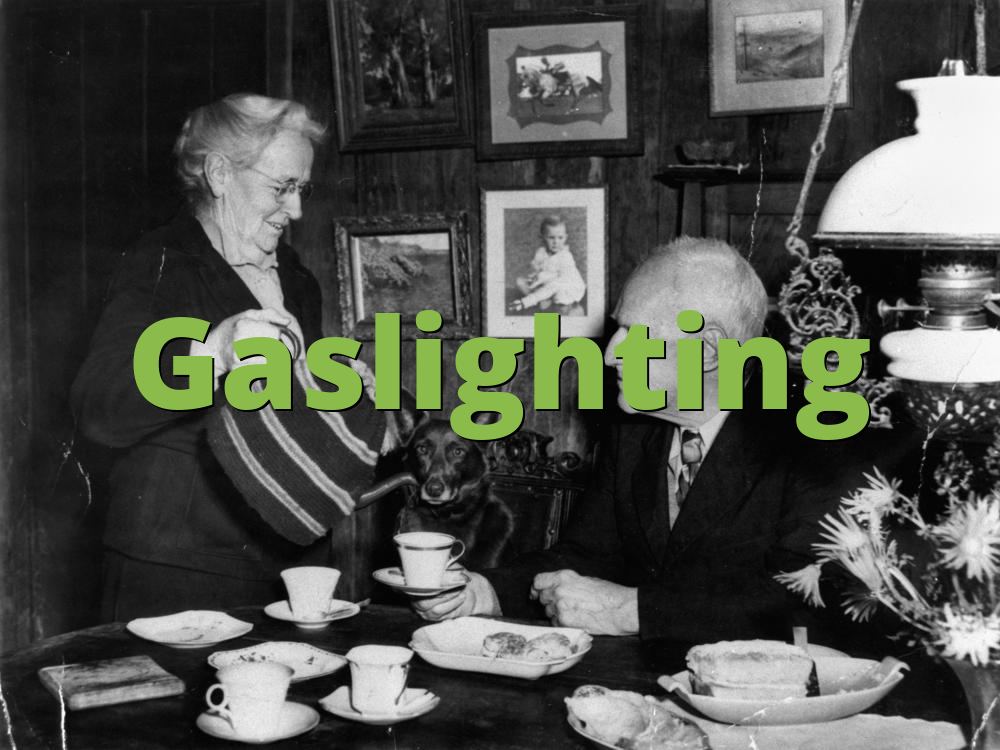 Gaslighting