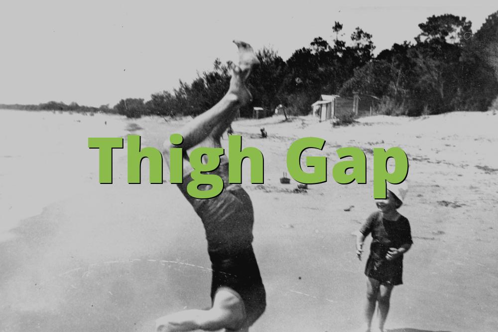 Thigh Gap